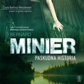 Minier Bernard - Paskudna historia [audiobook PL]