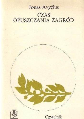 Avyzius Jonas - Czas opuszczania zagr�d [audiobook PL]