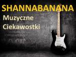 SHANNABANANA-MUZYCZNE CIEKAWOSTKI