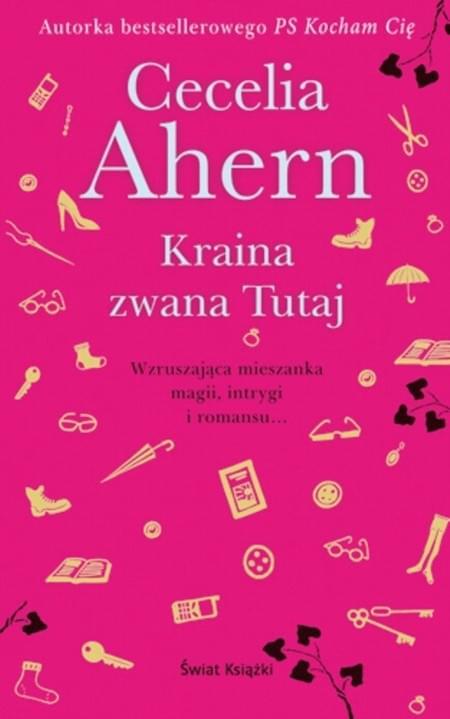 Ahern Cecelia - Kraina zwana Tutaj [ebook PL]